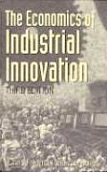 Economics of Industrial Innovation 3rd Edition