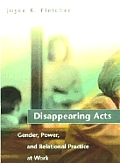 Disappearing Acts Gender Power & Relatio