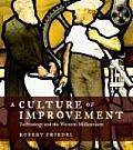 Culture of Improvement Technology & the Western Millennium