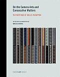 On Camera Arts and Consecutive Matters (09 Edition)