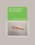 New Philosophy For New Media