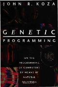 Genetic Programming: On the Programming of Computers by Means of Natural Selection (Complex Adaptive Systems) Cover