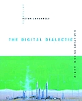 Digital Dialectic New Essays On New Me