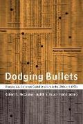 Dodging Bullets