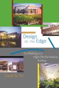 Design on the Edge The Making of a High Performance Building