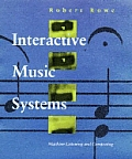 Interactive Music Systems Machine Listening & Composing