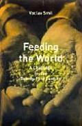 Feeding the World A Challenge for the Twenty First Century