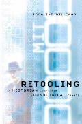 Retooling A Historian Confronts Technological Change