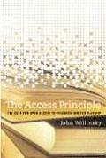 The Access Principle: The Case for Open Access to Research and Scholarship (Digital Libraries and Electronic Publishing)
