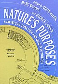 Nature's Purposes: Analyses of Function and Design in Biology