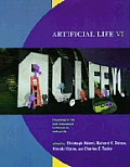 Artificial Life: Proceedings of the Sixth International Conference on Artificial Life, 6