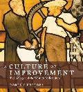 Culture of Improvement ; Technology and  Western Millennium (07 Edition)