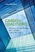 Carbon Coalitions Business Climate Politics & the Rise of Emissions Trading