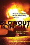 Blowout in the Gulf (10 Edition)