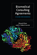 Biomedical Consulting Agreements A Guide for Academics