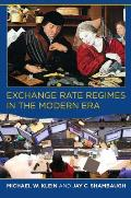 Exchange Rate Regimes in the Modern Era