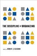 Discipline Of Organizing
