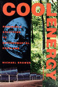 Cool Energy - Revised Edition: Renewable Solutions to Environmental Problems Cover
