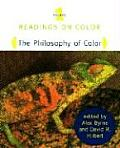 Readings on Color Volume 1 The Philosophy of Color