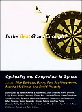 Is the Best Good Enough Optimality & Competition in Syntax