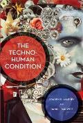 Techno Human Condition