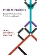 Media Technologies: Essays on Communication, Materiality, and Society