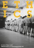 Ethics (Whitechapel: Documents of Contemporary Art)