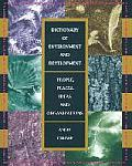Dictionary of Environment and Development: People, Places, Ideas, and Organizations
