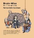 Brain-Wise: Studies in Neurophilosophy