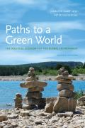 Paths to a Green World The Political Economy of the Global Environment