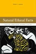 Natural Ethical Facts Evolution Connectionism & Moral Cognition