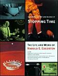 Exploring The Art & Science Of Stopping Time A CD ROM Based on the Life & Work of Harold E Edgerton