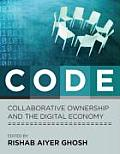 Code: Collaborative Ownership and the Digital Economy (Leonardo Books) Cover
