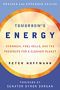 Tomorrows Energy 1st Edition Hydrogen Fuel Cells & the Prospects for a Cleaner Planet