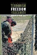 Terrorism Freedom & Security Winning Without War
