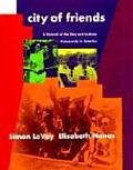 City of Friends A Portrait of the Gay & Lesbian Community in America