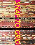 Snap to Grid A Users Guide to Digital Arts Media & Cultures