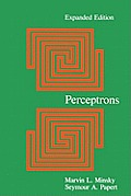 Perceptrons - Expanded Edition: An Introduction to Computational Geometry