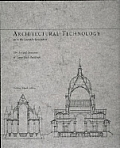 Architectural Technology Up To The Scientific Revolution The Art & Structure of Large Scale Buildings