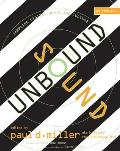 Sound Unbound: Sampling Digital Music and Culture - With CD (08 Edition)