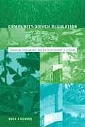 Community-Driven Regulation