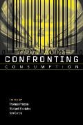 Confronting Consumption (02 Edition) Cover