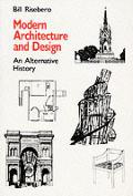 Modern Architecture & Design An Alternative History