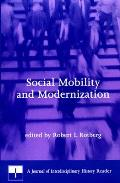Social Mobility and Modernization: A Journal of Interdisciplinary History Reader (Journal of Interdisciplinary History)