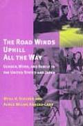 Road Winds Uphill All the Way Gender Work & Family in the United States & Japan