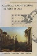 Classical Architecture: The Poetics of Order Cover