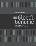 The Global Genome: Biotechnology, Politics, and Culture (Leonardo Books) Cover