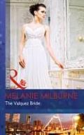 The Valquez Bride