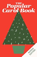 Popular Carol Book: Words Edition