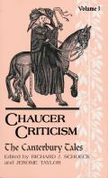 Chaucer Criticism Volume 1 The Canterbury Tales